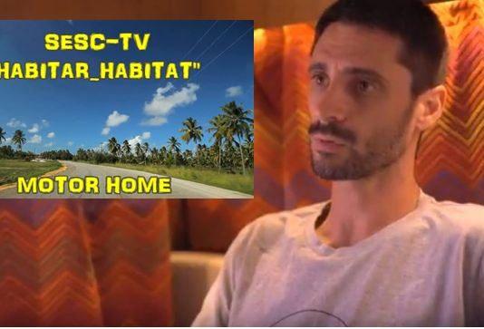 Habitar-habitat-sesc-tv-macamp-motorhome-